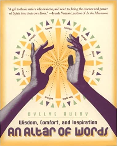 An Altar of Words: Wisdom to Comfort and Inspire African-American Women